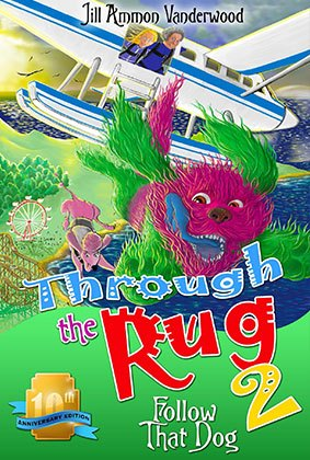 Book Cover for Through the Rug 2: Follow That Dog